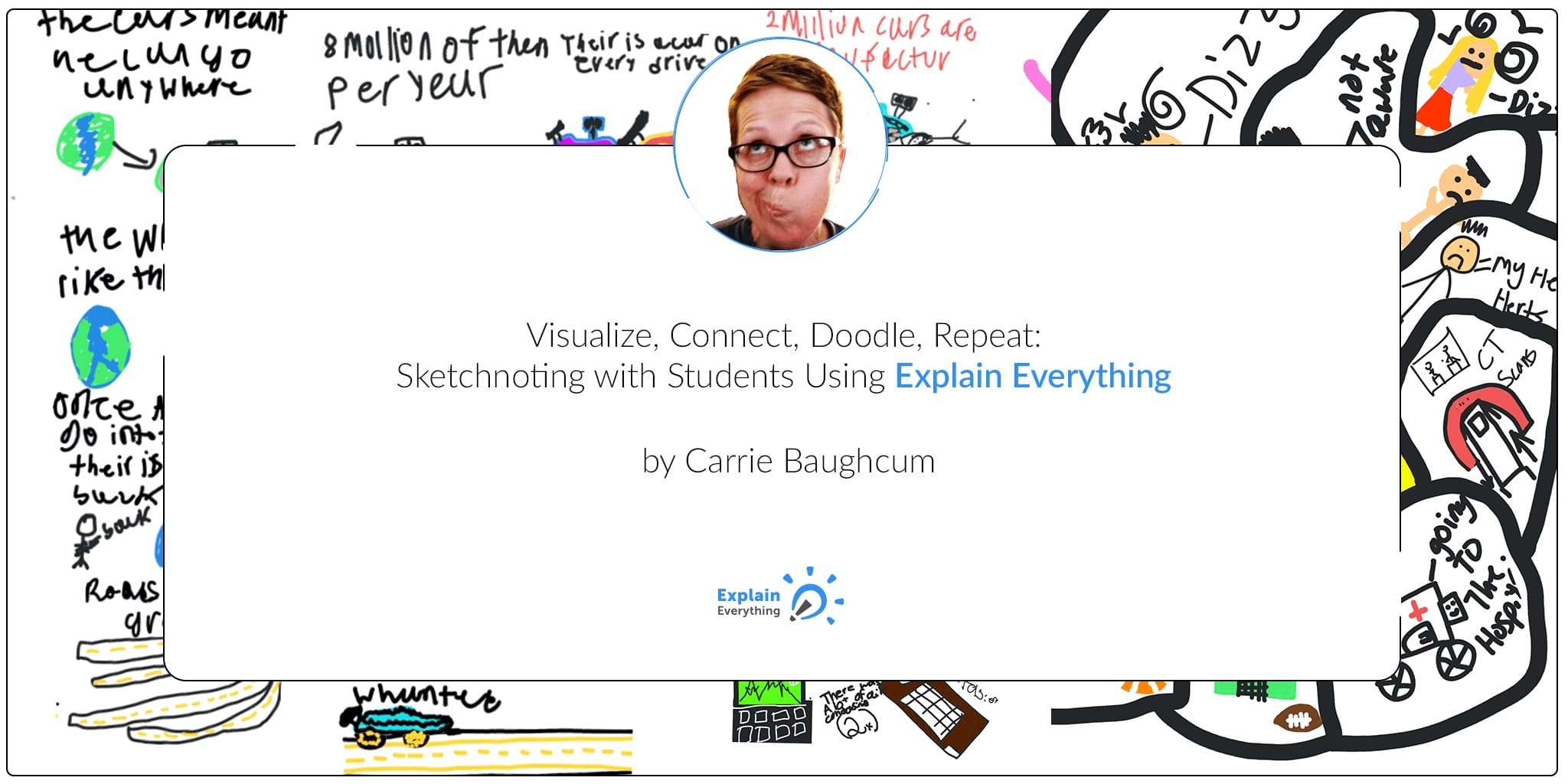 Visualize, connect, doodle, and repeat with explain everything